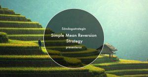 Simple Mean Reversion Strategy – Söndagsstrategin