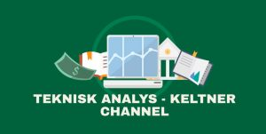 Keltner Channel – hur fungerar indikatorn