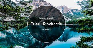 Läs mer om artikeln Triss i Stochastic – En strategi i flera tidsupplösningar