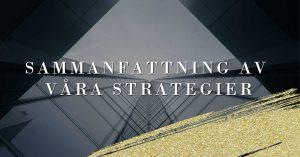 Sammanfattning av våra strategier